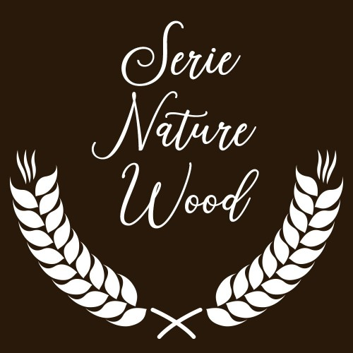 SERIE NATURE WOOD