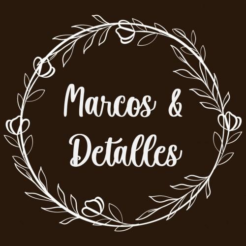 MARCOS Y DETALLES