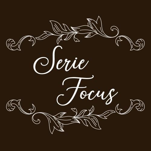 SERIE FOCUS
